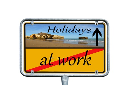 Sign - at work   Holidays photo