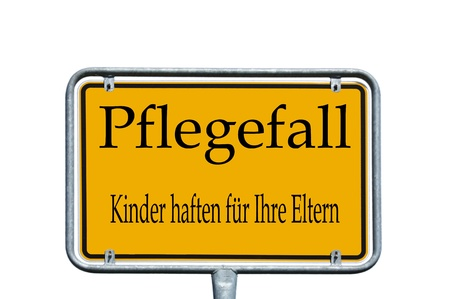hedging: sign with the german words Nursing care, parents are responsible for their children
