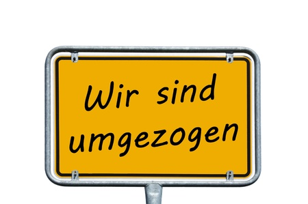 we have moved: Sign with the german words We have moved