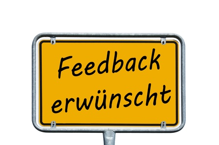 Sign with the german words Feedback is welcome Stock Photo - 17188561