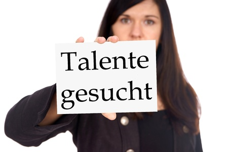 sought: Woman with sign and the german words sought talents