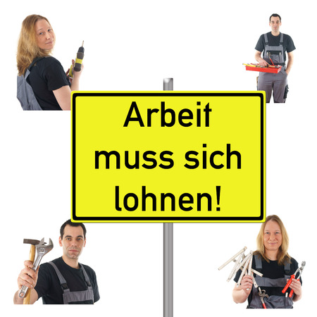 Workers and Shield with the german words make work pay photo
