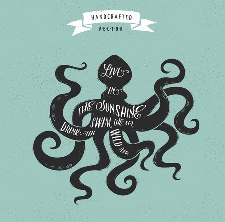 black octopus: inspiration quote hipster vintage design label - octopus Illustration