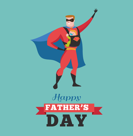 Happy fathers day - super dad with baby, greeting card Illustration
