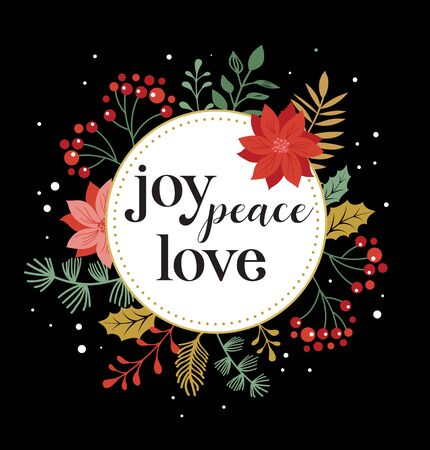 Joy, peace, love, Merry Christmas card with lettering on elegant floral background. Vector design card and banner