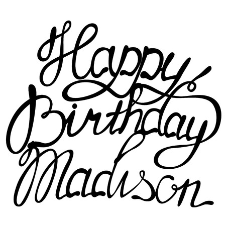 madison: Vector happy birthday lettering Madison Illustration