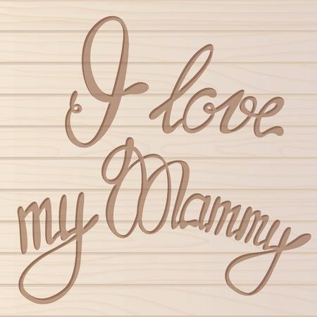 mammy: Vector I Love my Mammycard Illustration