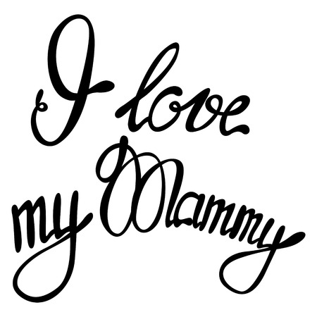 mammy: Vector I Love my Mammy