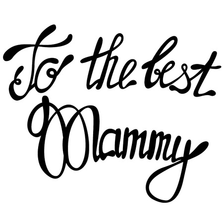 mammy: Vector to the best Mammy