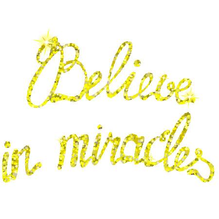 believe: Vector de creer en los milagros oropeles