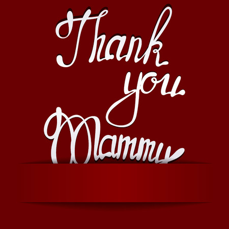 mammy: Vector paper background with lettering thank you Mammy
