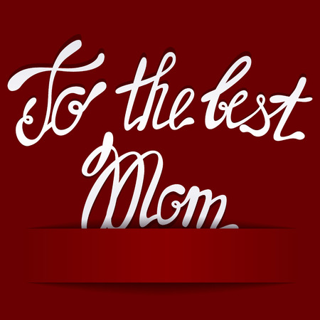 mammy: Vector paper background with lettering to the best Mom
