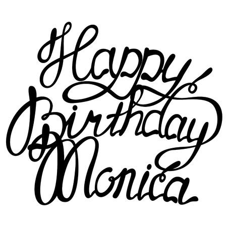 monica: Vector happy birthday Monica lettering