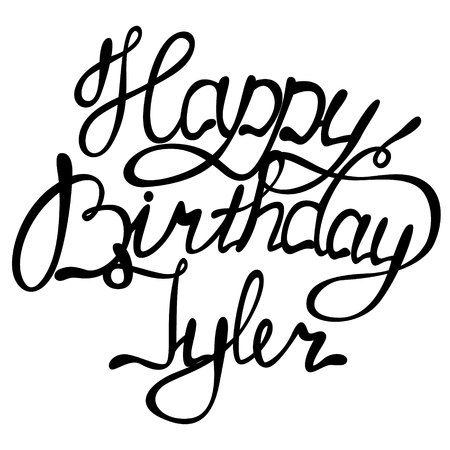 Vector happy birthday Tyler lettering