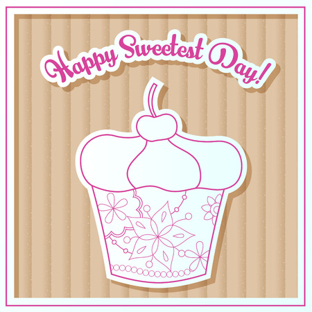 sweetest: Vector Happy sweetest day card with cupcake on cardboard