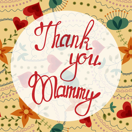 mammy: Vector thank you Mammy lettering onfloral baclground