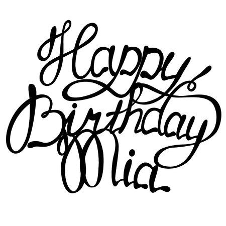 Vector Happy birthday Mia name lettering