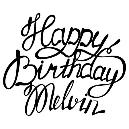 Happy birthday Melvin name lettering. Stock Vector - 89225002