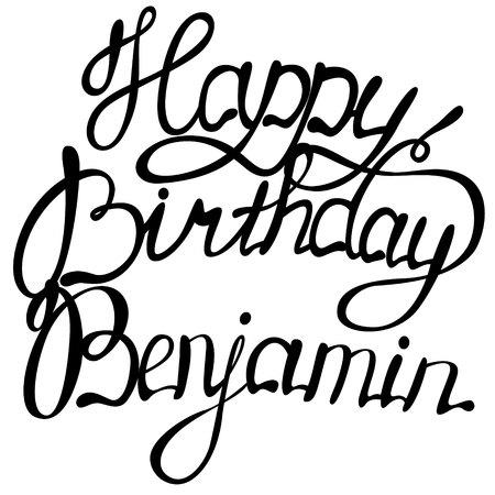 Happy birthday Benjamin name lettering