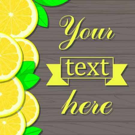 Wooden background with lemon slices. Mockup for text vector