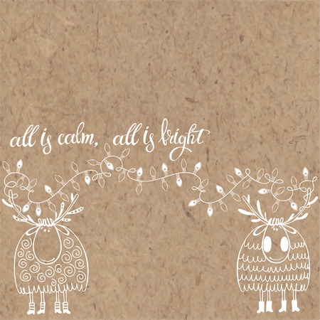 textur: All is calm, all is bright. Christmas background with reindeer, written calligraphic phrase and light garland on kraft paper. Vector illustration can be greeting cards, invitations, and design element.