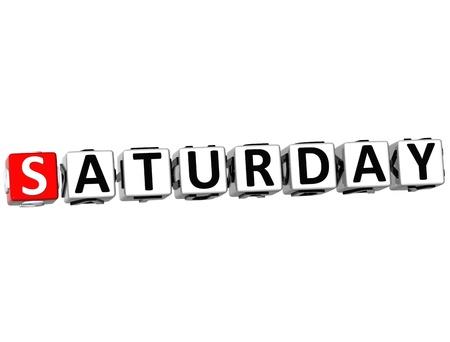 saturday: 3D Saturday Block Text on white background Stock Photo