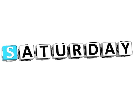 weekday: 3D Saturday Block Text on white background Stock Photo