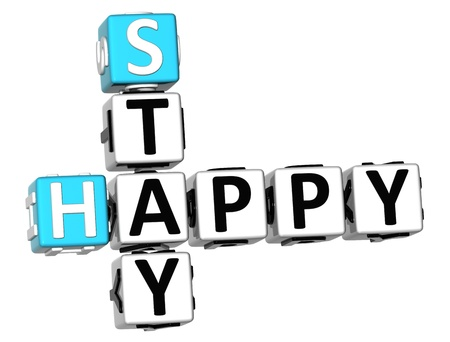 staying: 3D Stay Happy Crossword on white background Stock Photo