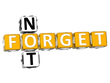 not to forget: 3D Not Forget Crossword over white background Stock Photo