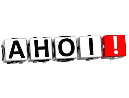 3D Ahoi block text on white background  photo