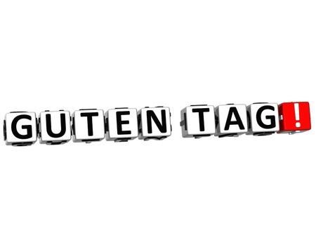 guten tag: 3D Guten Tag block text on white background  Stock Photo
