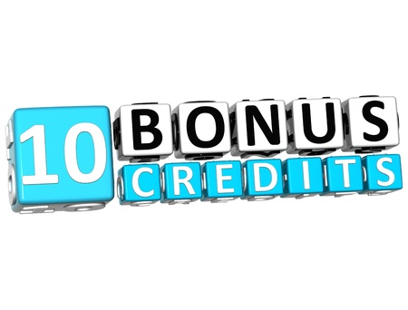 3D Get 10 Bonus Credits Block Letters over white background photo