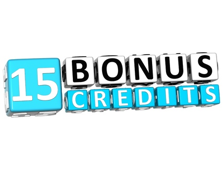 3D Get 15 Bonus Credits Block Letters over white background photo