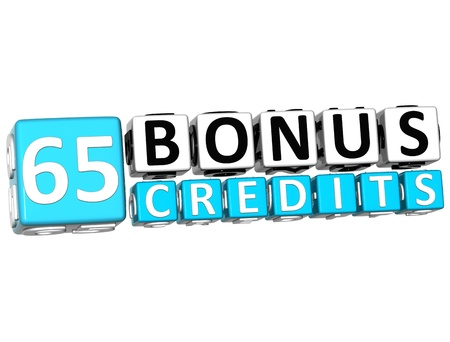 3D Get 65 Bonus Credits Block Letters over white background photo