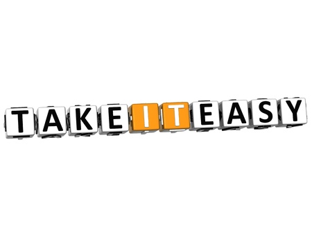 3D Take It Easy Cube text on white background photo