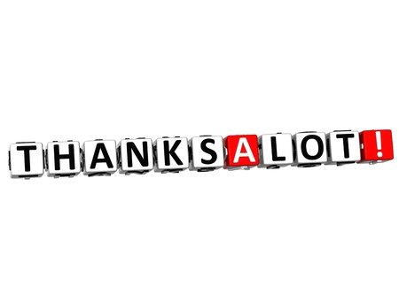 thanks a lot: 3D Thanks a Lot Cube text on white background