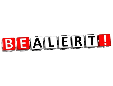 be alert: 3D Be Alert Cube text on white background