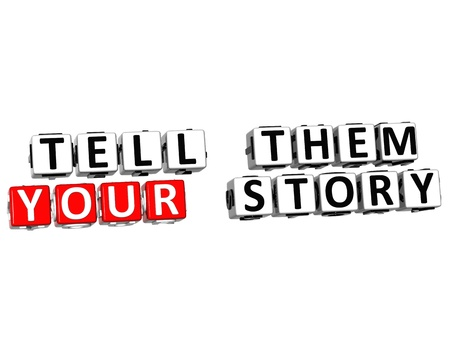telling: 3D Tell Them Your Story on white background