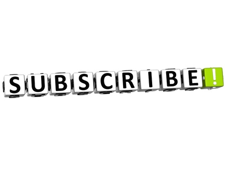 3D Subscribe Block Text  on white background photo