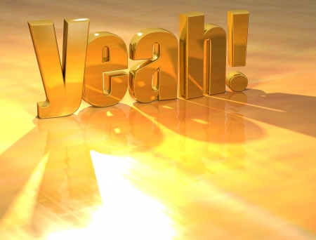 yeah: 3D Yeah Gold Text over yellow background