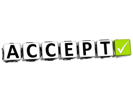 3D Accept Button Click Here Block Text over white background Stock Photo - 13925365