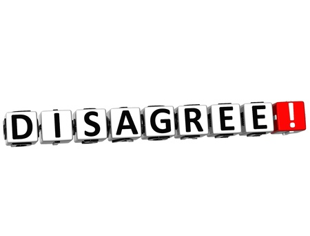 3D Disagree Button Click Here Block Text over white background photo