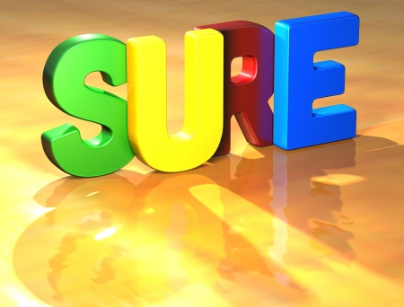 Word Sure on yellow background (high resolution 3D image) Stock Photo - 13925599