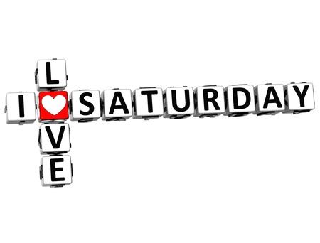 saturday night: 3D I Love Saturday Crossword on white background