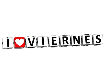 love strategy: 3D I Love Friday In Spanish Language Button Click Here Block Text over white background