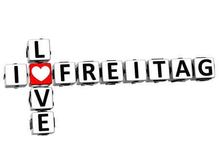 Freitag: 3D I Love Friday in German Language Crossword on white background Stock Photo