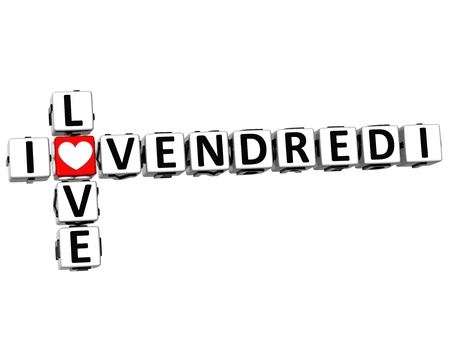 3D I Love Friday in French Language Crossword on white background photo