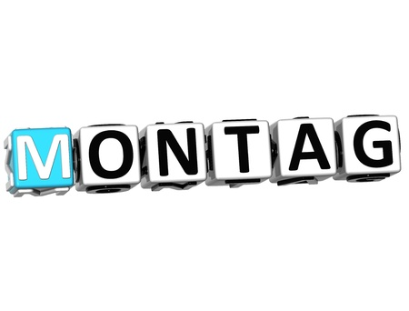 montag: 3D Monday In German Language Button Click Here Block Text over white background