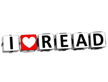 3D I Love Read Button Click Here Block Text over white background photo