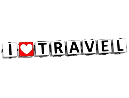 wariety: 3D I Love Travel Button Click Here Block Text over white background